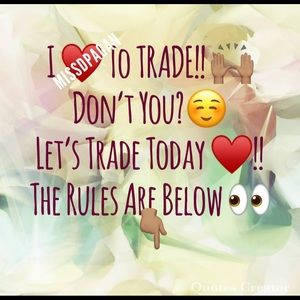 💕TRADE RULES 101💕